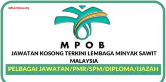 Jawatan Kosong Terkini Lembaga Minyak Sawit Malaysia (MPOB)