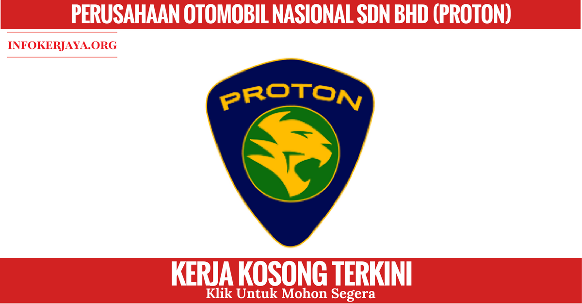Jawatan Kosong Perusahaan Otomobil Nasional Sdn Bhd (PROTON)