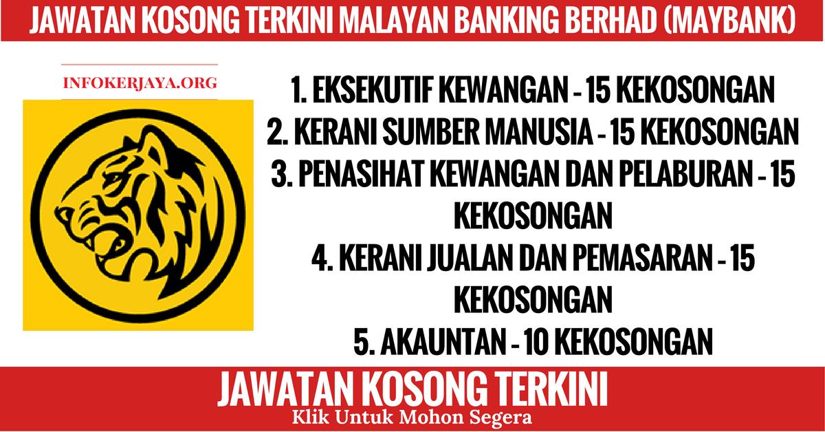 Jawatan Kosong Terkini Malayan Banking Berhad (Maybank)