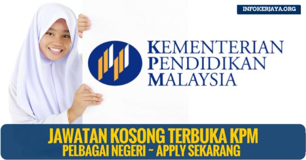 Jawatan Terbuka Kementerian Pendidikan Malaysia (KPM)