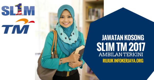 Skim Latihan 1Malaysia (SL1M) di Telekom Malaysia Berhad (TM) 2017