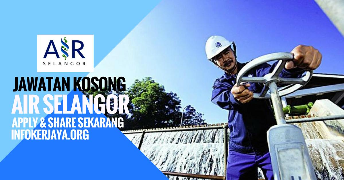 Jawatan Kosong Syarikat Bekalan Air Selangor Sdn Bhd (subsidiary of Air Selangor )