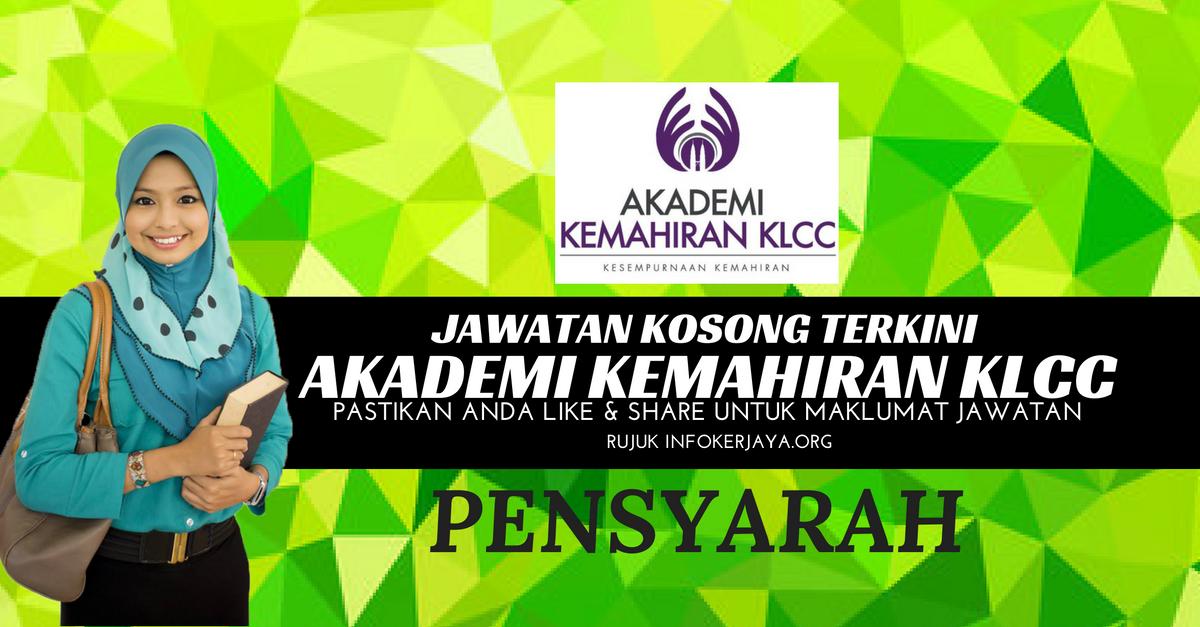 Jawatan Kosong Akademi Kemahiran KLCC