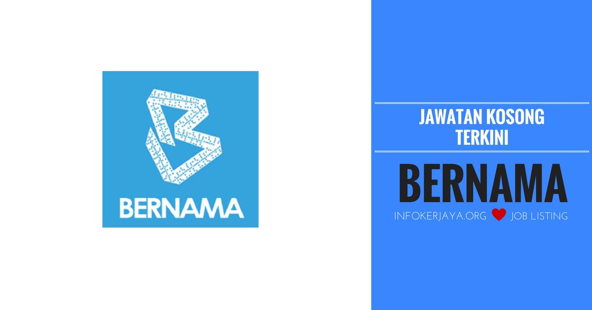 Jawatan Kosong Pertubuhan Berita Nasional Malaysia (BERNAMA)