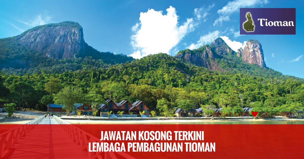 Jawatan Kosong Lembaga Pembangunan Tioman