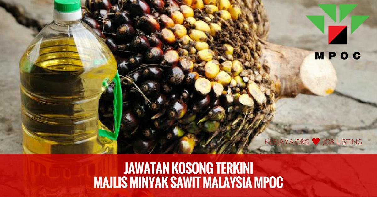 Jawatan kosong Minyak Sawit Malaysia (MPOC)