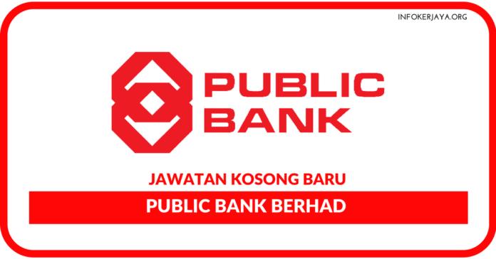 Jawatan Kosong Terkini Public Bank Berhad