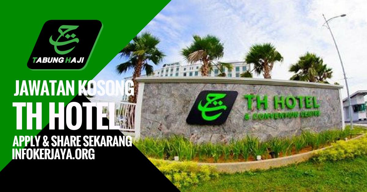Jawatan Kosong TH Hotel And Residence