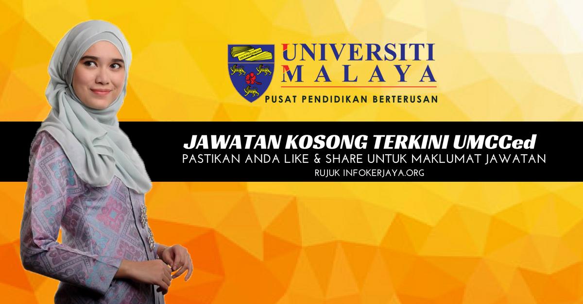 Jawatan Kosong Universiti Malaya UMCCed