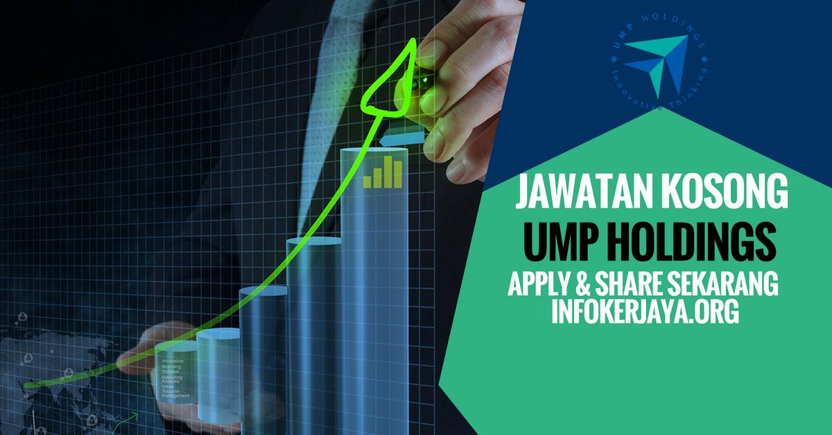 Jawatan Kosong UMP Holdings Sdn Bhd