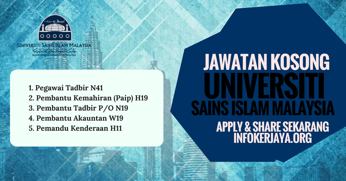 Jawatan Kosong Universiti Sains Islam Malaysia