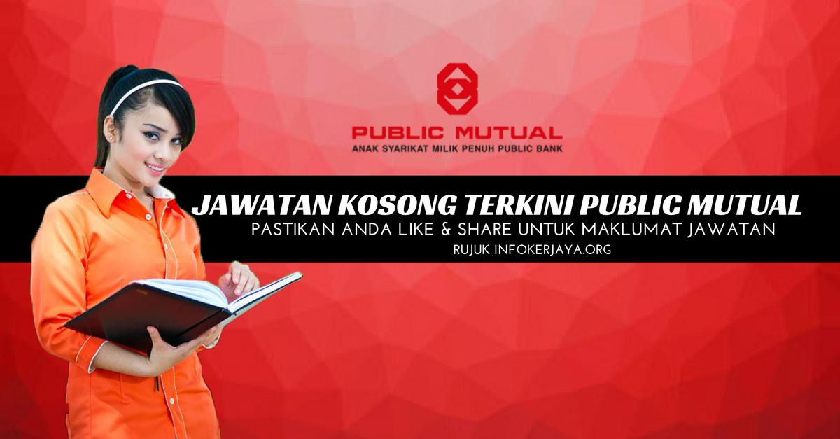 Jawatan Kosong Public Mutual