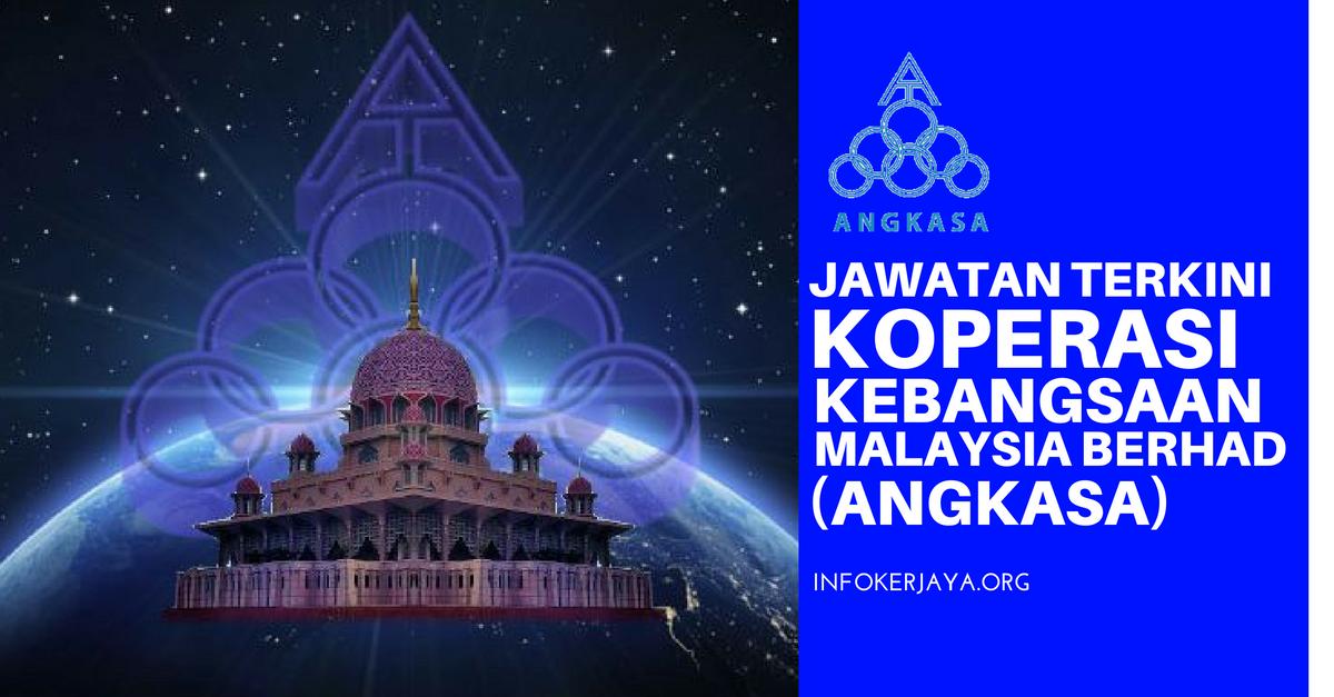 Jawatan Kosong Koperasi Kebangsaan Malaysia Berhad (ANGKASA)