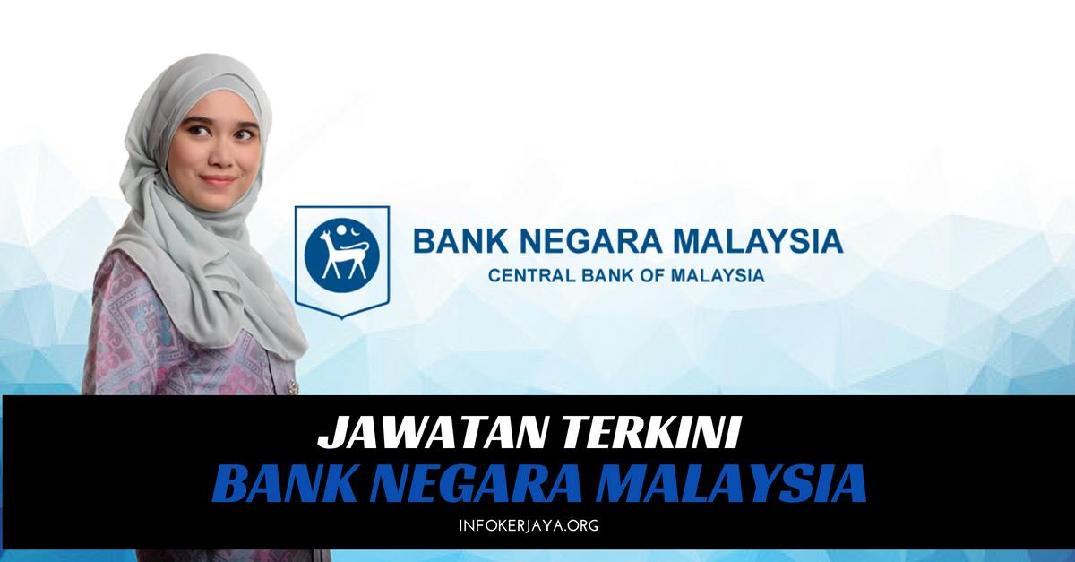 Jawatan Kosong Bank Negara Malaysia BNM