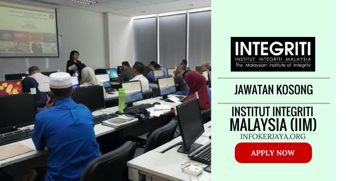 Jawatan Kosong Institut Integriti Malaysia (IIM)