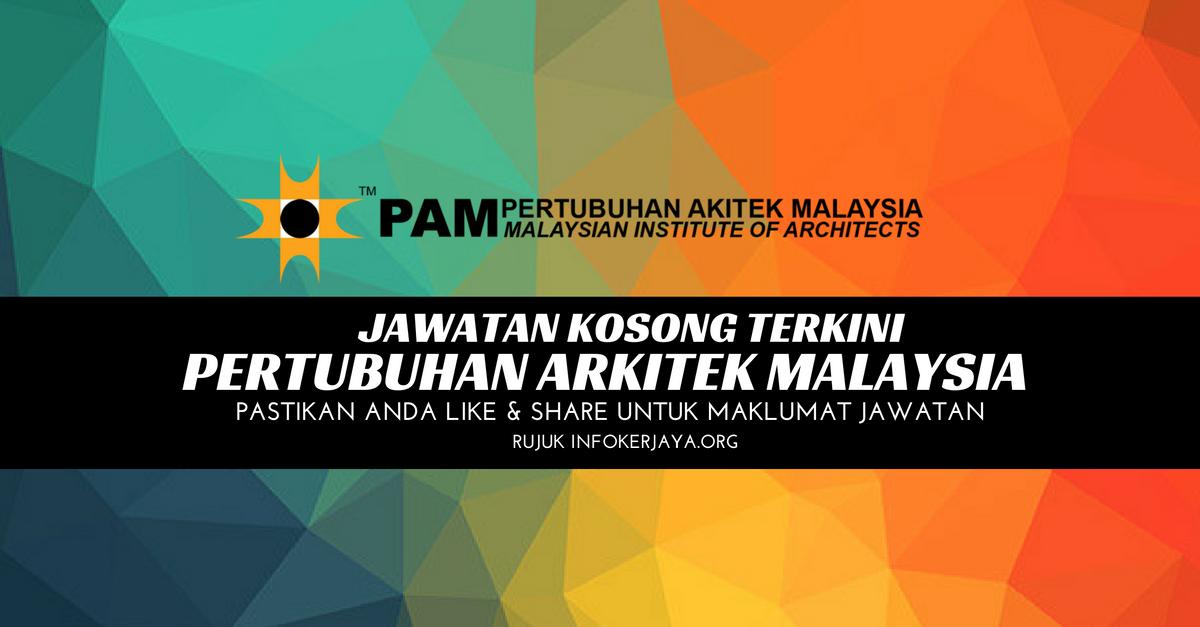 Jawatan Kosong Pertubuhan Arkitek Malaysia PAM