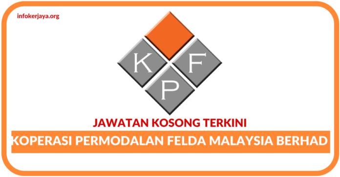 Jawatan Kosong Koperasi Permodalan Felda Malaysia Berhad (KPF)