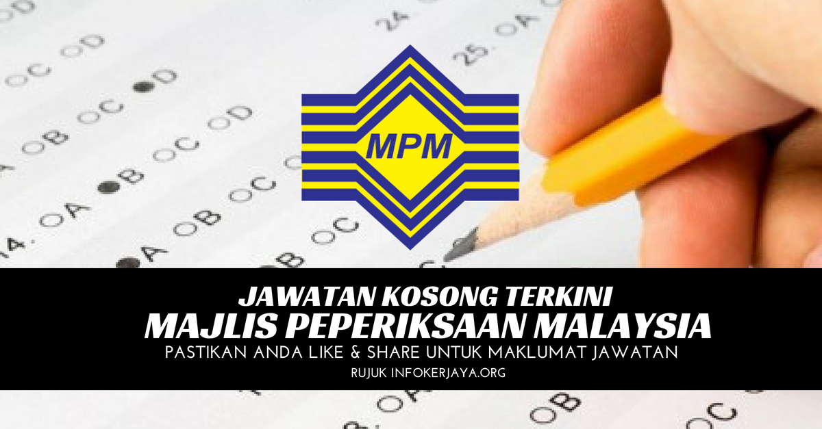 Jawatan Kosong Majlis Peperiksaan Malaysia MPM