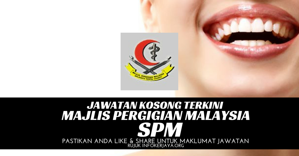 Jawatan Kosong Majlis Pergigian Malaysia