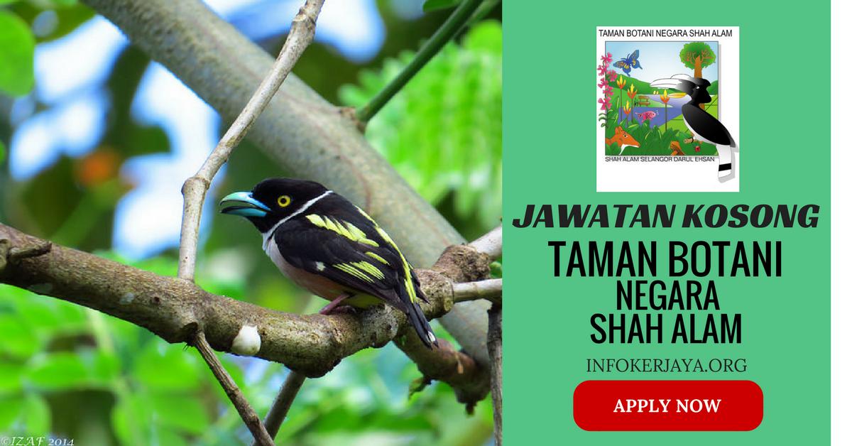 Jawatan Kosong Taman Botani Negara Shah Alam