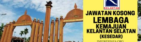 Jawatan Kosong Lembaga Kemajuan Kelantan Selatan (KESEDAR)