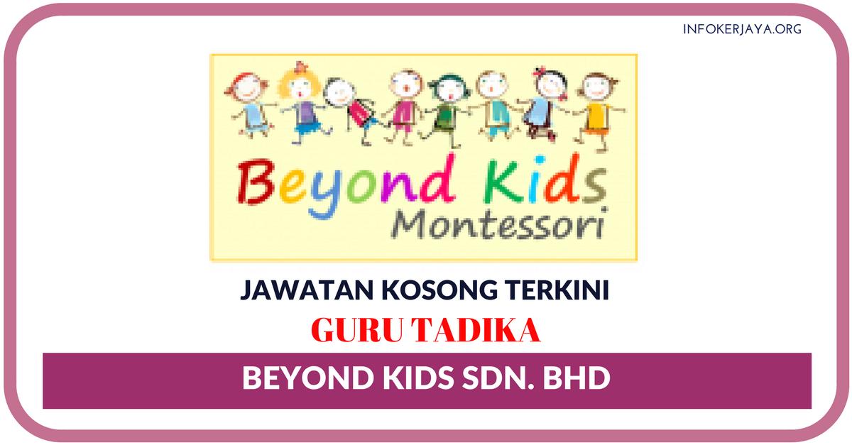 Jawatan Kosong Terkini Beyond Kids