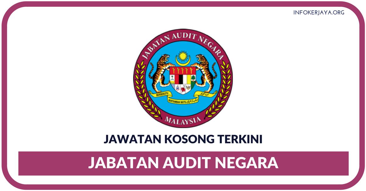 Jawatan Kosong Terkini Jabatan Audit Negara