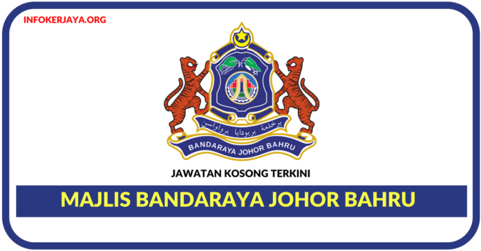 Jawatan Kosong Terkini Majlis Bandaraya Johor Bahru (MBJB)