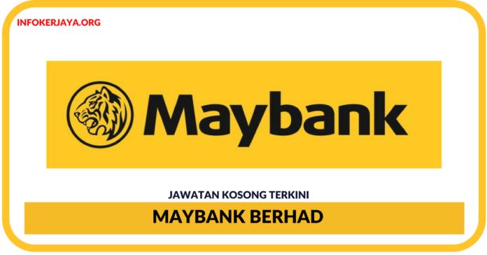 Jawatan Kosong Terkini Maybank Berhad
