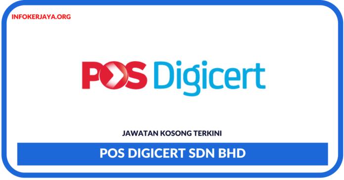 Jawatan Kosong Terkini Pos Digicert Sdn Bhd