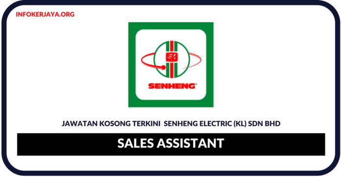 Jawatan Kosong Terkini Sales Assistant Di Senheng Electric (KL) Sdn Bhd