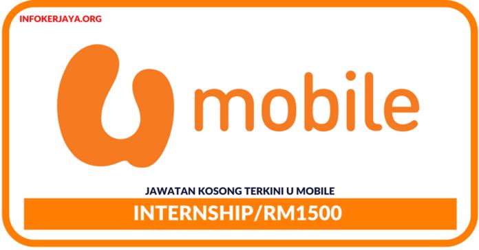 Jawatan Kosong Terkini Internship Di U Mobile