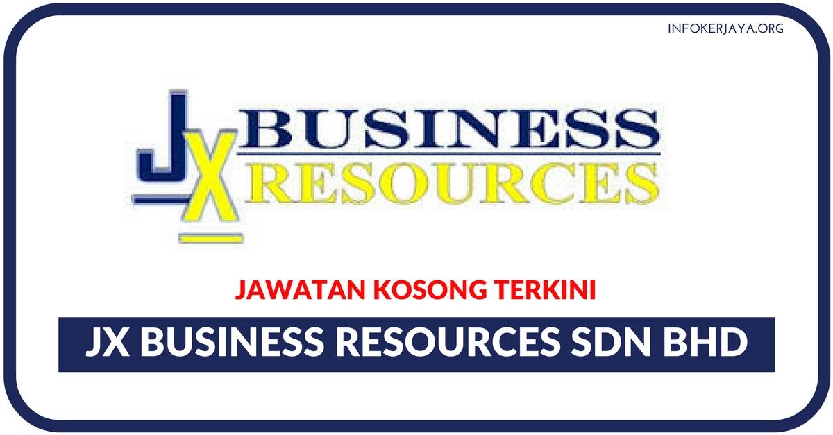 Jawatan Kosong Terkini Jx Business Resources Sdn Bhd Jawatan Kosong Terkini