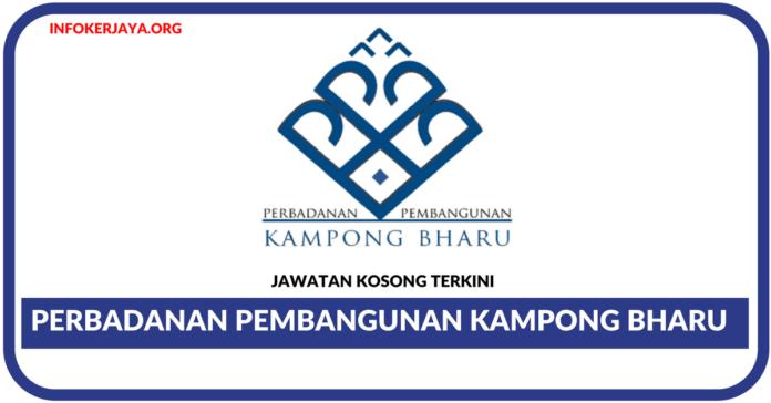 Jawatan Kosong Terkini Perbadanan Pembangunan Kampong Bharu (PKB)