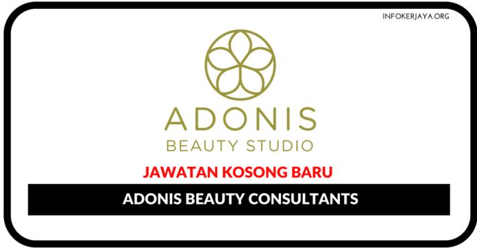 Jawatan Kosong Terkini Adonis Beauty Consultants
