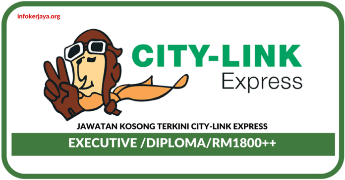 Jawatan Kosong Terkini City-Link Express