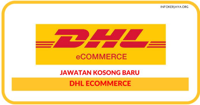 Jawatan Kosong Terkini DHL ECommerce