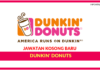 Jawatan Kosong Terkini Dunkin' Donuts