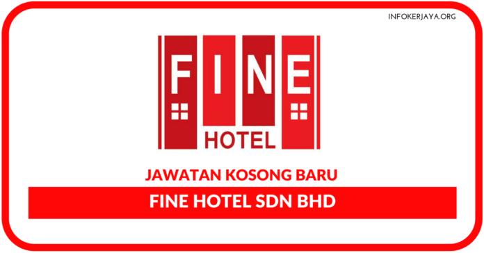 Jawatan Kosong Fine Hotel