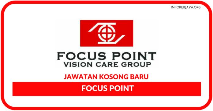Jawatan Kosong Terkini Focus Point