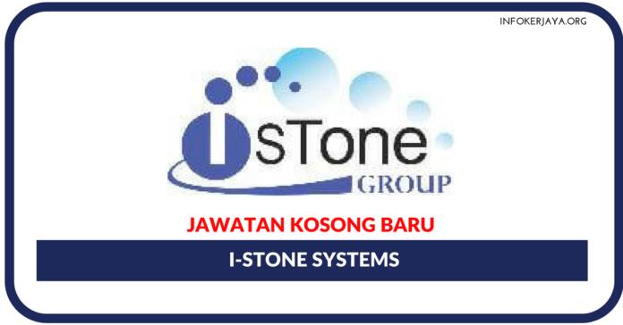Jawatan Kosong Terkini I-Stone Systems