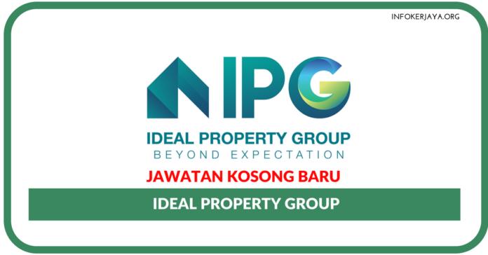 Jawatan Kosong Terkini Ideal Property Group