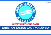 Jawatan Kosong Terkini Jabatan Taman Laut Malaysia