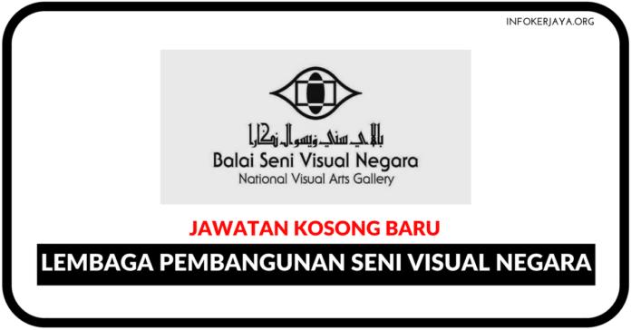 Jawatan Kosong Terkini Lembaga Pembangunan Seni Visual Negara