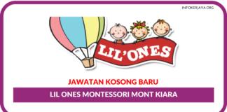 Jawatan Kosong Terkini Lil Ones Montessori Mont Kiara