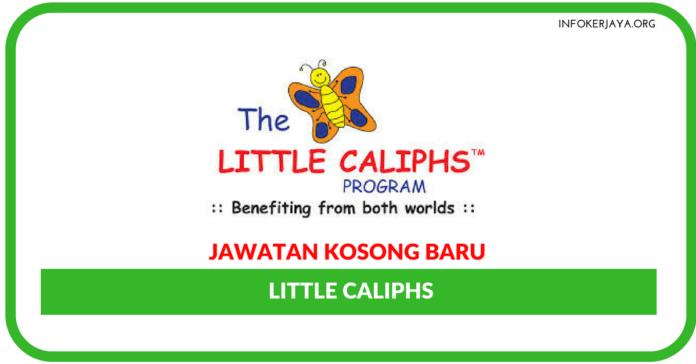 Jawatan Kosong Terkini Little Caliphs