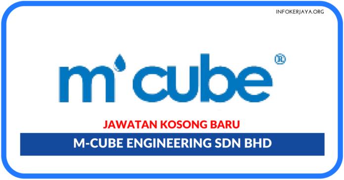 Jawatan Kosong Terkini M-Cube Engineering