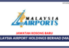 Jawatan Kosong Terkini Malaysia Airport Holdings Berhad (MAHB)