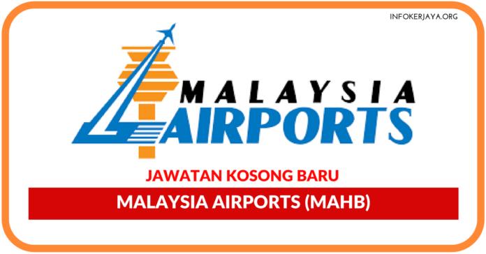 Jawatan Kosong Terkini Malaysia Airports (MAHB)