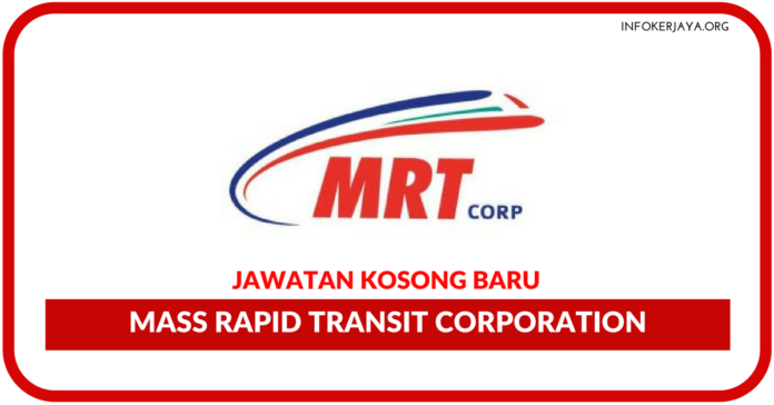 Jawatan Kosong Terkini Mass Rapid Transit Corporation